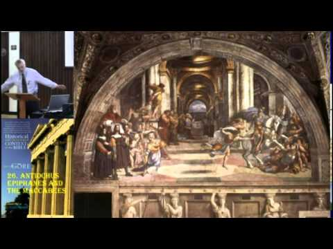 26. Antiochus Epiphanes and the Maccabees