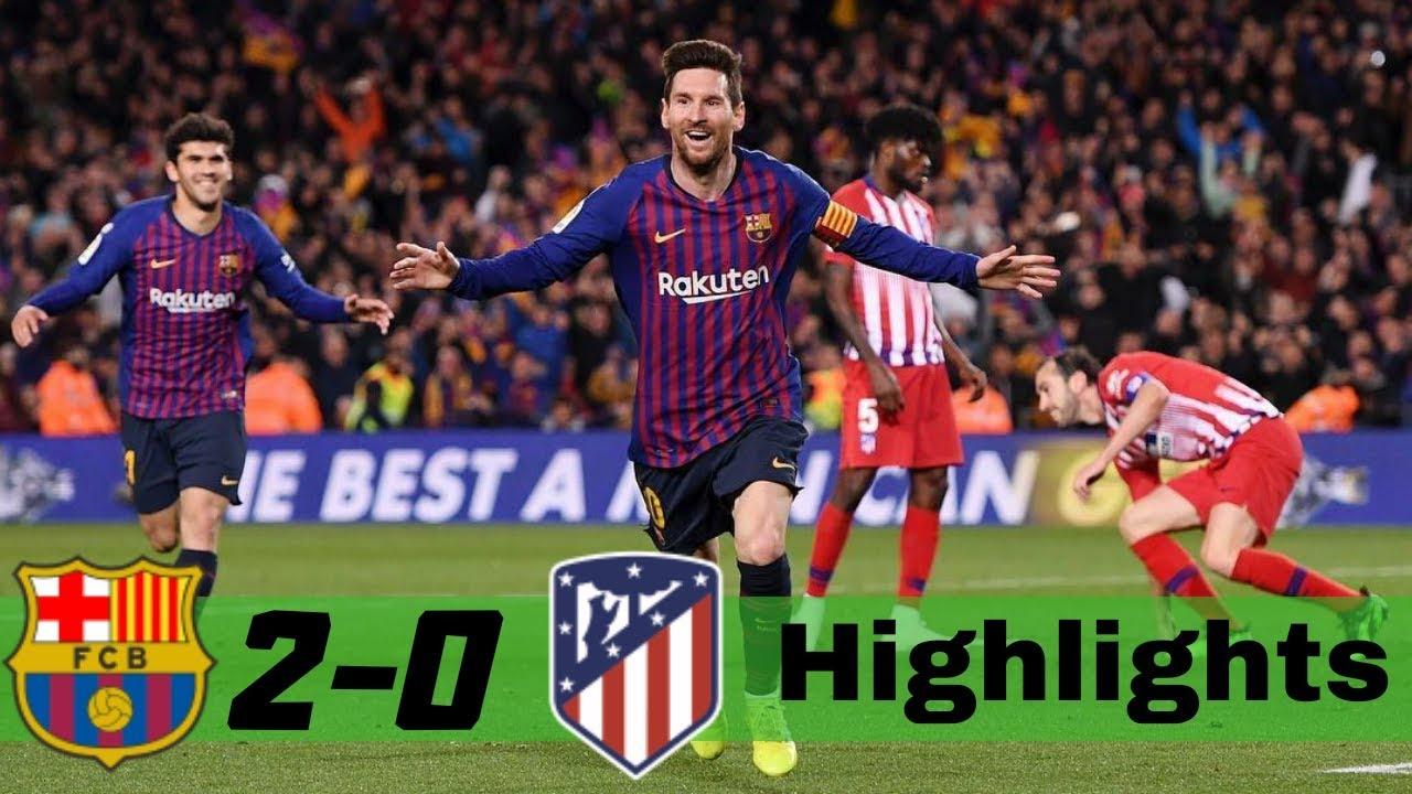 Download Barcelona vs Atletico Madrid 2-0 All Goals & Extended Highlights 2019