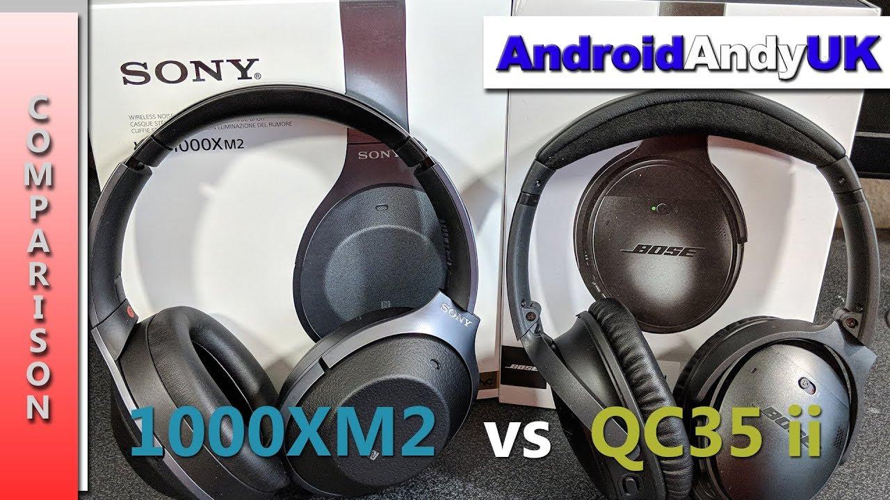 efdbeeecee3 Bose QC35 ii vs Sony WH 1000XM2 Comparison - YouTube