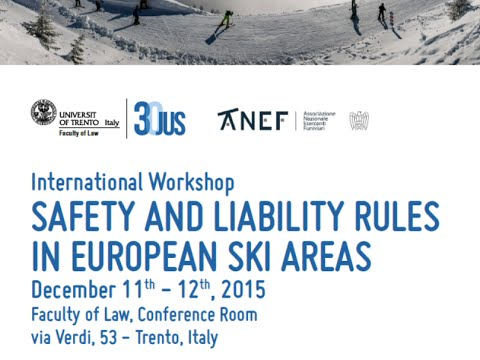 I - Safety and Liability Rules in European Ski Areas - Trento, 11 December 2015