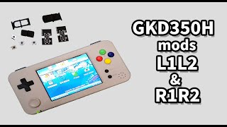 How I mods GKD350H Game Kiddy 350H with L1L2 & R1R2 - Tutorial (Eng/chi)