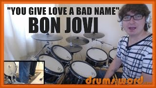 ★ You Give Love A Bad Name (Bon Jovi) ★ Drum Lesson PREVIEW | How To Play Song (Tico Torres)