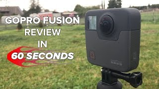 GoPro Fusion Review in 60 seconds!