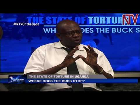 On The Spot: Torture in Uganda, where does the buck stop?