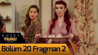 Kuzey Yıldızı İlk Aşk 20. Bölüm 2. Fragman