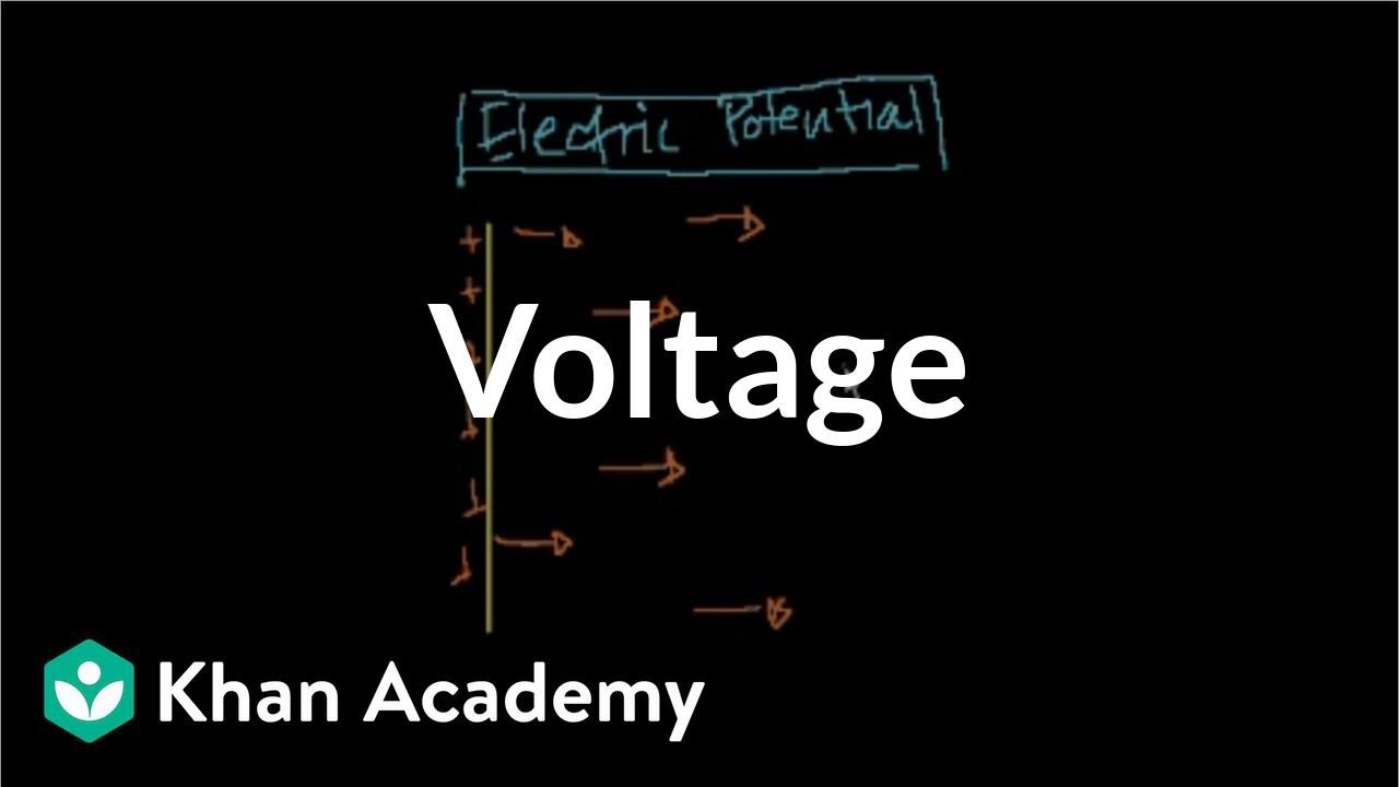 Voltage (video) | Khan Academy