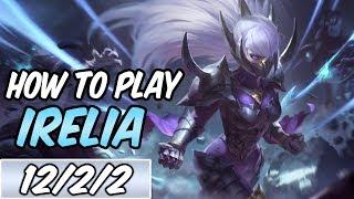 HOW TO PLAY IRELIA Build Runes Diamond Commentary Nightblade Irelia League of Legends