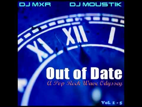 Out Of Date (all 5 mixes, by Moustik & MXR)