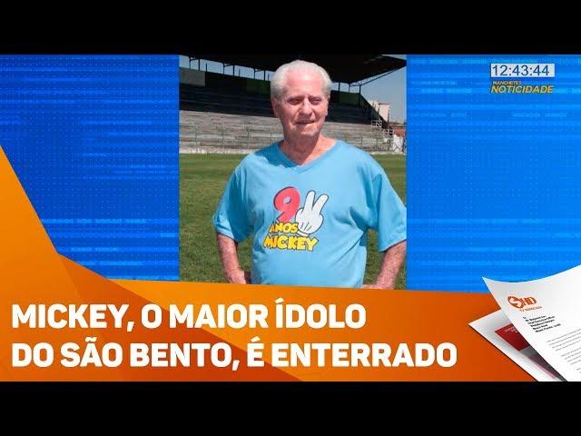 Mickey, o maior ídolo do São Bento, é enterrado - TV SOROCABA/SBT