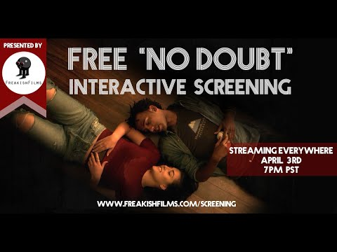 NO DOUBT Interactive Screening COMMENTARY!