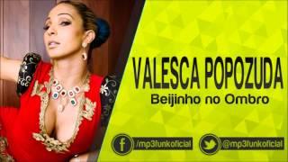 Valesca Popozuda - Beijinho no Ombro ( Batutinha DJ )