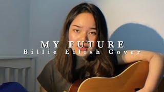 Baixar Billie Eilish - My Future (cover)
