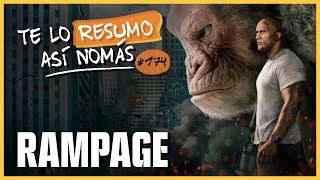 Rampage | Te Lo Resumo Así Nomás#174