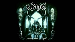 Chapel - Rock N Roll From Hell (2012)