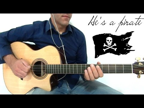 PIRATES OF THE CARRIBBEAN - HE'S A PIRATE - GUITAR