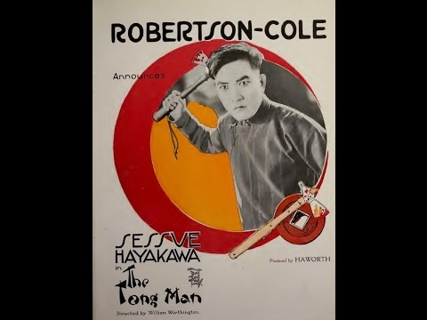 The Tong Man 1919  Sessue Hayakawa