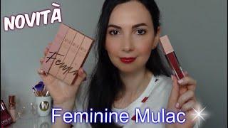 *FEMININE MULAC* Nuovi Rossetti Liquidi: Swatch sulle labbra, Comparazioni e Prime Impressioni