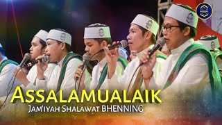 Nasyid ASSALAMUALAIK - Jam'iyah Shalawat BHENNING