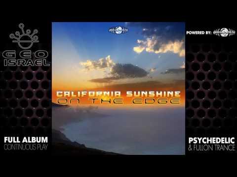 California Sunshine - On the Edge (geoep179 / Geomagnetic Records) ::[Full Album / HD]::