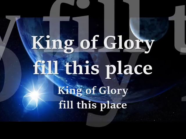Of chords king glory KING OF