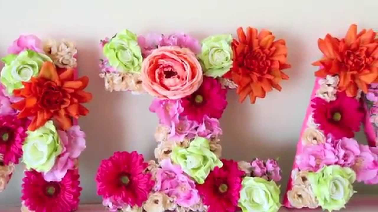 Diy Flower Letter Decor Spring Youtube