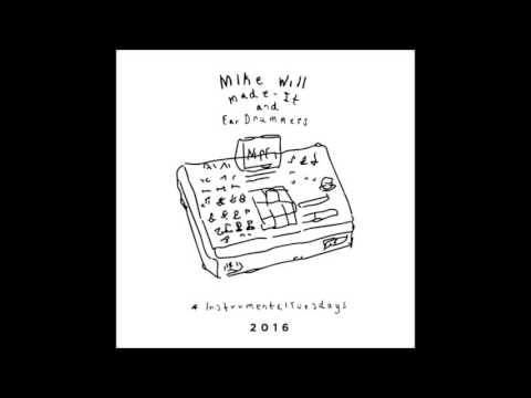 Mike WiLL Made It - Instrumental Tuesday 2016