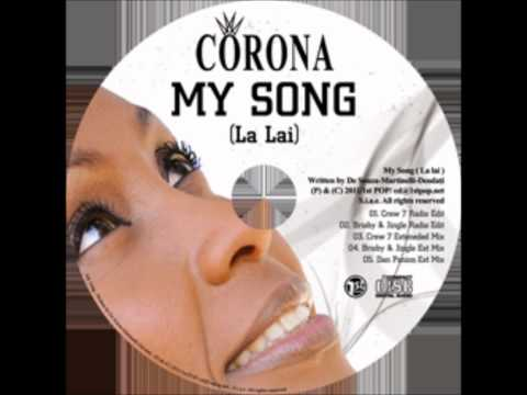 My Song (la Lai) - New Song By Corona