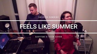 Childish Gambino - Feels Like Summer (Savytski x Teien Cover)