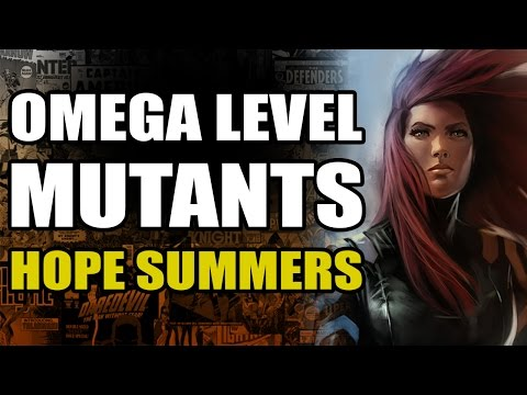Omega Level Mutants: Hope Summers