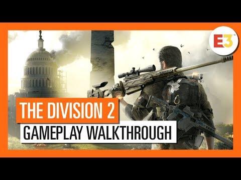 OFFICIAL THE DIVISION 2 : E3 2018 GAMEPLAY WALKTHROUGH (4K)