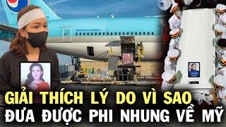 Giải thích lý do vì sao Việt Hương có thể đưa thi hài Phi Nhung về Mỹ, hé lộ thủ tục cực kì phức tạp