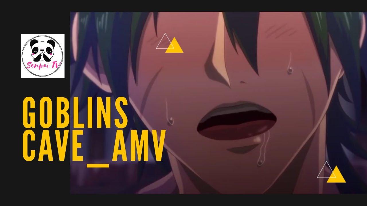 Download Goblins' Cave_AMV