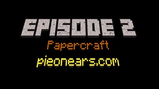 Minecraft Papercraft - Episode 2 Creeper Explosion