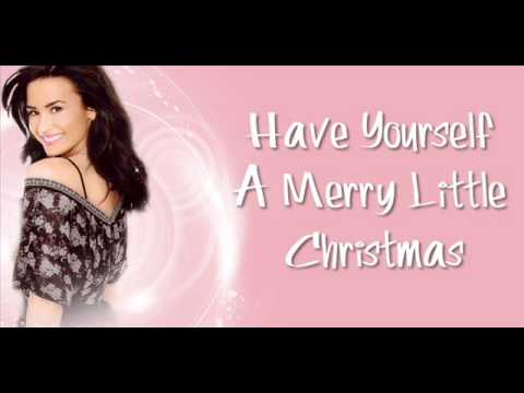Demi Lovato - Have Yourself A Merry Little Christmas (New Xmas Song)
