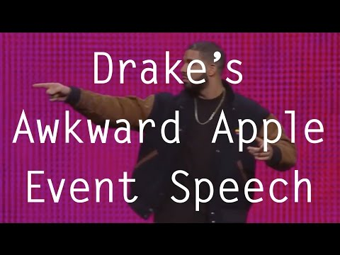 Drake's Awkward Apple Event Speech