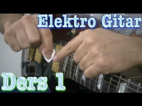 Elektro Gitar Dersleri 1 - Başlangıç
