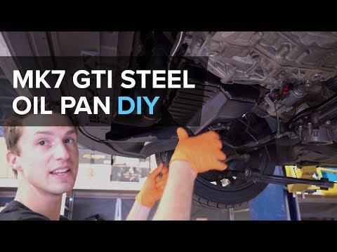 Volkswagen MK7 GTI Steel Oil Pan Upgrade DIY - (A3, S3, Golf, TT)