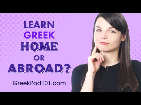 Should You Learn Greek at Home or Abroad?