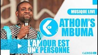 Pasteur ATHOM'S MBUMA - L'AMOUR EST UNE PERSONNE (MUSIQUE LIVE)