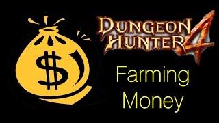Dungeon Hunter 4 - Farming Money / getting money