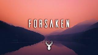 Forsaken | Chill Mix