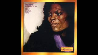 Repeat youtube video Dionne Warwick – Then Came You [Full Album]