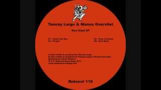 Tommy Largo & Menno Overvliet - Raw Steel EP - Pass It Around (Robsoul)