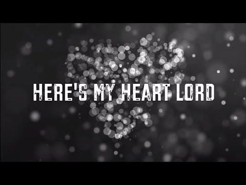 Lauren Daigle - Here's My Heart Lord (Lyric Video)