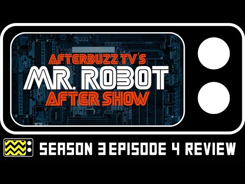 Mr. Robot Season 3 Episode 4 Review & AfterShow | AfterBuzz TV
