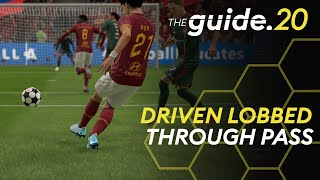 How to BREAK DOWN a Defense: Driven Lobbed Through Ball | FIFA 20 Tutorial | THE GUIDE
