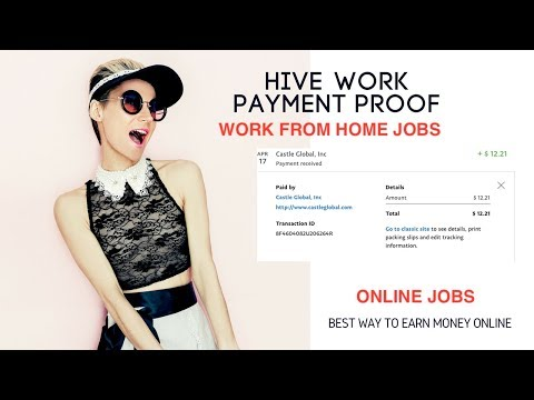 HIVE PAYMENT PROOF (WORK FROM HOME JOBS)