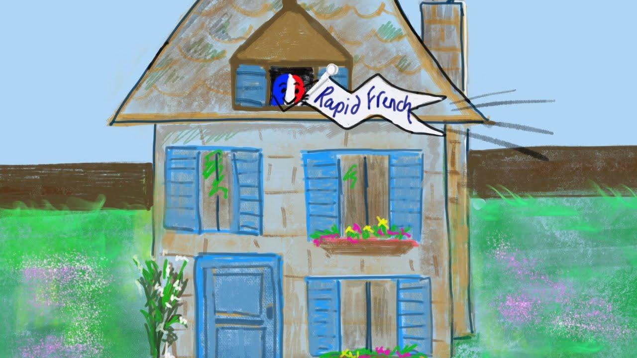 Maison De La Salle la maison 5 - la salle à manger - french in less than a minute!