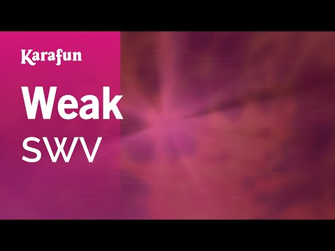 Karaoke Weak - SWV *