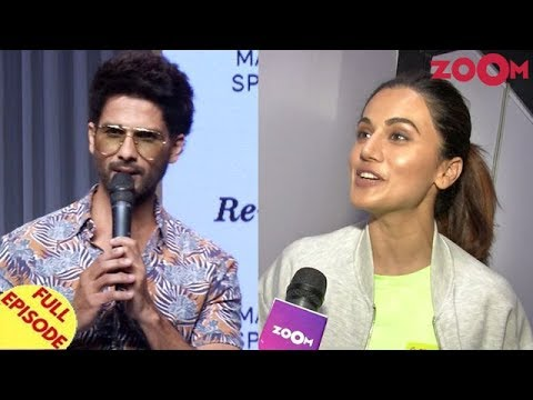 Shahid Kapoor irritated with media's questions | Taapsee Talks about her upcoming film and more Mp3